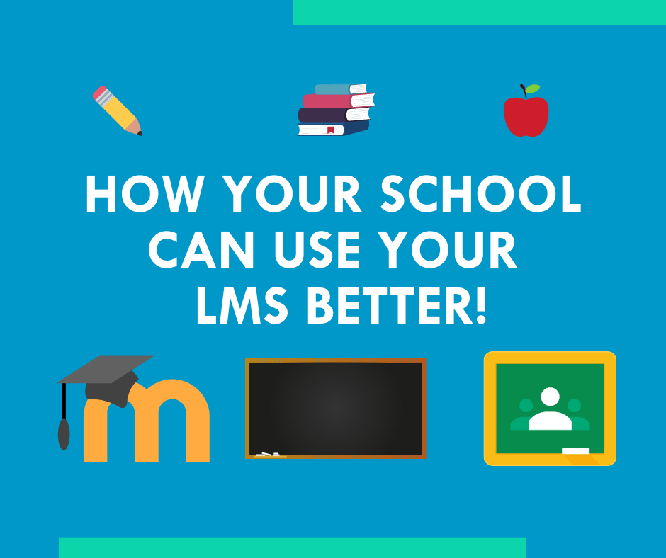 "Graphic ""How your school can use your LMS better!"""